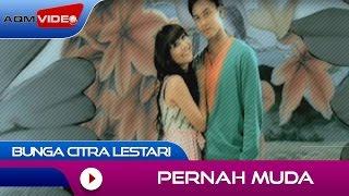 Bunga Citra Lestari - Pernah Muda | Official Video