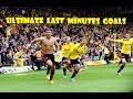 Ultimate Last Minutes Goals ● HD