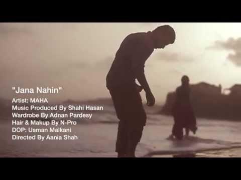 Jana Nahi By Maha video