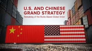 U.S. and Chinese Grand Strategy
