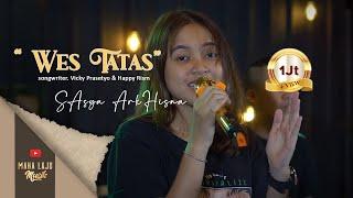 Download lagu WES TATAS - SASYA ARKHISNA  ( MAHA LAJU MUSIK)