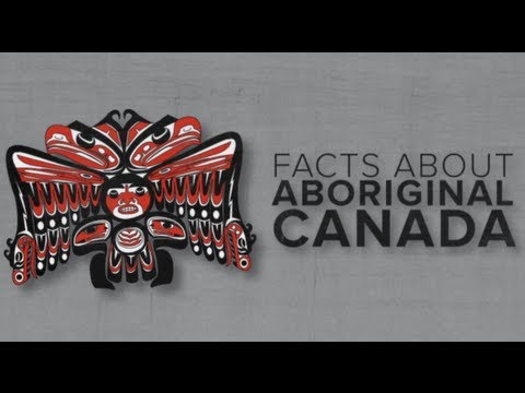 Facts About Aboriginal Canada