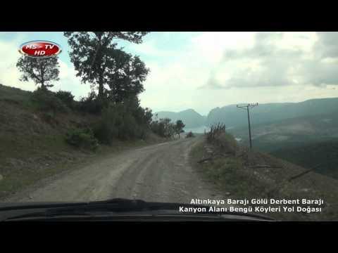 Altınkaya Barajı Gölü Derbent Barajı Kanyon Alanı Bengü Köyleri Yol Doğası