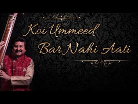 Koi Ummeed Bar Nahi Aati L Khamoshi Ki Aawaz   Pankaj Udhas   World Music, Ghazal   Lyric Video video