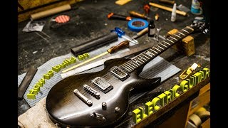 🔨Craftling: ELECTRIC GUITAR BUILD