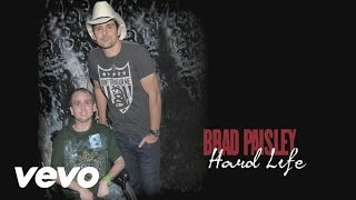 Watch Brad Paisley Hard Life video