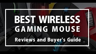 Best Wireless Gaming Mouse 2018 - Reviews and Buyer