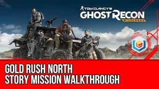 Tom Clancy's Ghost Recon: Wildlands Gold Rush North Walkthrough - Espiritu Santo Mission Gameplay