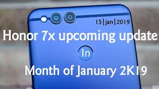 Honor 7x upcoming update in 2019