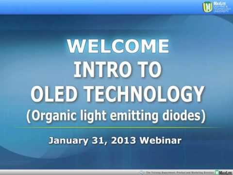 Intro to OLED Technology - January 31, 2013 Webinar