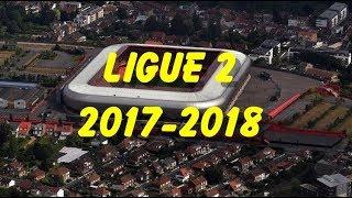 Domino's Ligue 2 2017-2018 Stadium