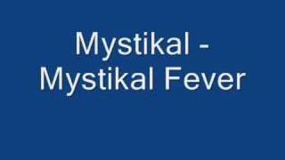 Watch Mystikal Mystikal Fever video