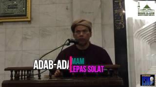 Pengajian Kitab Indahnya Solat Berjemaah m/s 201- Oleh Al-Fadhil Dtk Ust Hj Muhammad Bin Hj Hashim