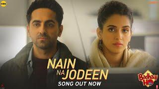 Nain Na Jodeen Audio Badhaai Ho Ayushmann Khurrana Sanya Malhotra Rochak Kohli Neha Kakkar