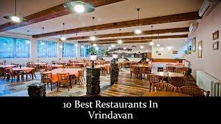 10 Best Restaurants In Vrindavan