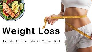 11 Healthy #weightloss #Foods to Include in your Diet | #weightloss in #ramadan | #BringSmile