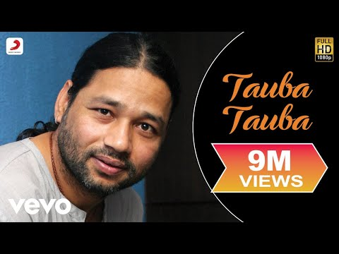 Kailash Kher - Tauba Tauba video