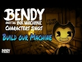 All Bendy and the Ink Machine & FNaF sings | Build our Machine |