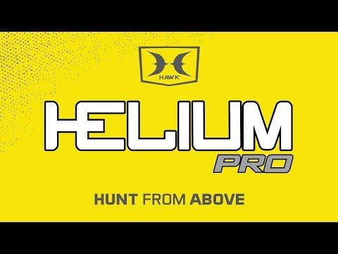 HUNT STRONGER. HUNT HARDER - HELIUM PRO BY HAWK ATA 2017