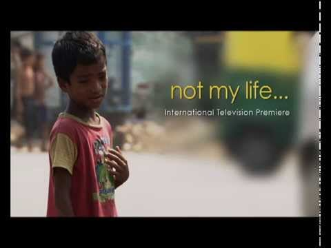 'Not My Life' by Oscar Nominee Robert Bilheimer on 29th June, 2014 at 9:30 pm on DD National