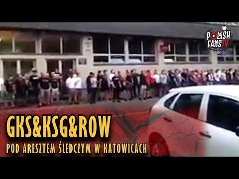 GKS&KSG&ROW Pod Aresztem Śledczym W Katowicach (29.05.2018 R.)