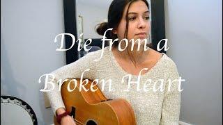 Die From A Broken Heart Maddie Tae Robyn Ottolini