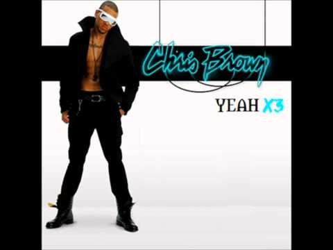 Chris Brown - Yeah 3x HQ & [1080p HD]