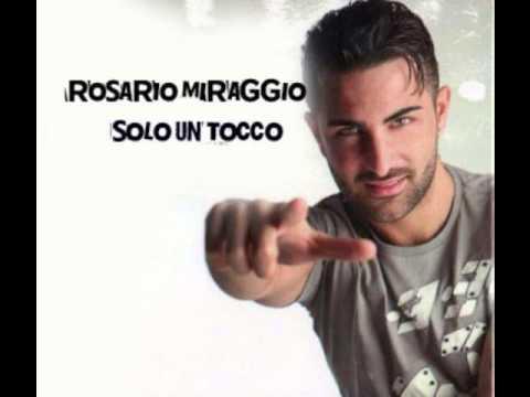 Rosario Miraggio - Solo un Tocco