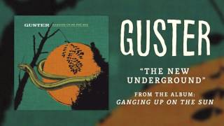 Watch Guster The New Underground video
