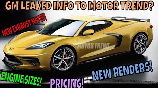 What did GM Leak to MOTOR TREND Today about the C8 Mid Engine Corvette!?