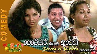 Perera vs Kuwera EP 27