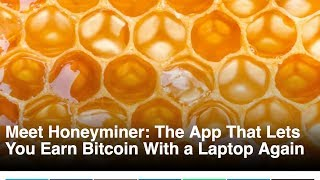 Honey Miner Review   Is Honey Miner The Best For Free Bitcoin