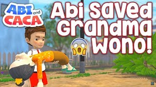 Abi and Caca - Abi Saved Grandma Wono!
