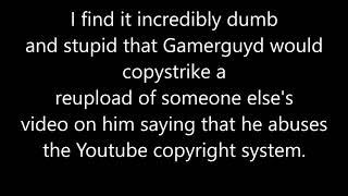 Gamerguyd has copystriked my reupload of a Dillin Thomas video on him