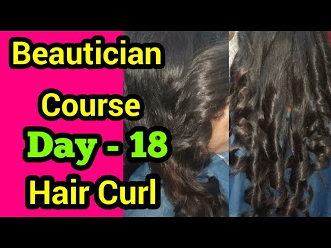 How to Curl Hair || Beautician Course, Day-18 || Neha Beauty Hub