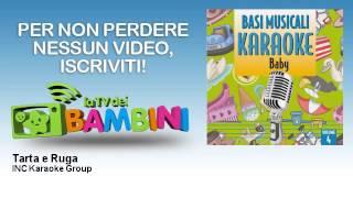 INC Karaoke Group - Tarta e Ruga