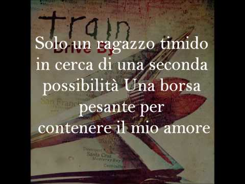 Train -drive By Traduzione video