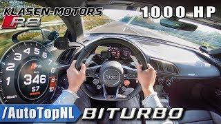 1000HP AUDI R8 V10 PLUS BiTURBO   Klasen Motors 346km/h AUTOBAHN POV by AutoTopNL