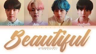 "BTS (방탄소년단) ""Beautiful"" (Color Coded Lyrics Eng/Rom/Han/가사)"
