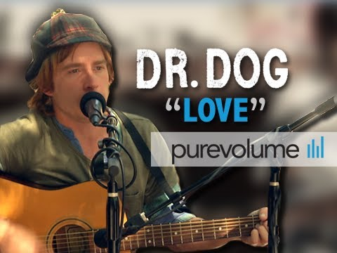 Dr Dog - Love