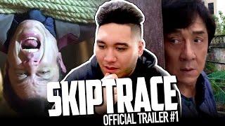 Skiptrace Official Trailer #1 REACTION!!!