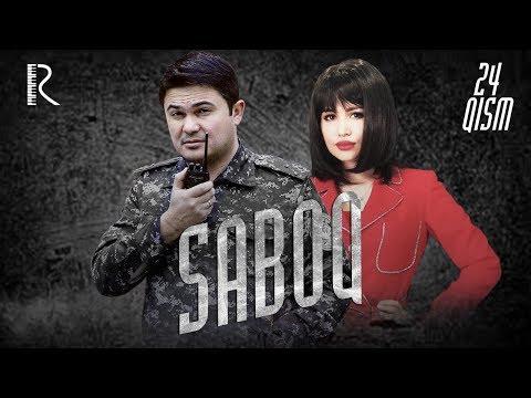 Saboq (o'zbek serial)   Сабок (узбек сериал) 24-qism