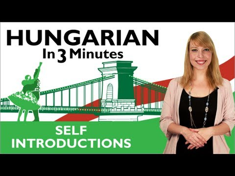 Learn Hungarian - Hungarian In Three Minutes - Self Introductions klip izle
