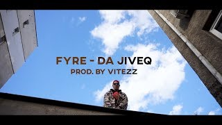 FYRE - Да Живея (prod. by Vitezz) (Official HD Video)