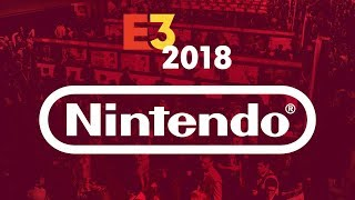 E3 Nintendo Direct Conference & Gameplay Interviews + More! - IGN Live  2018