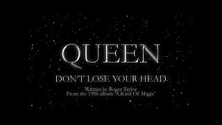 Watch Queen Dont Lose Your Head video
