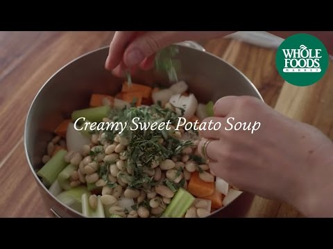 Homemade Healthy Recipe | Creamy Sweet Potato Soup | Whole Foods Market