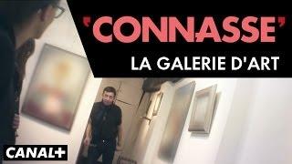 La galerie d'art - Connasse