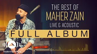 Download Lagu The Best Of Maher Zain Live & Acoustic (Full Album Tracks) Gratis STAFABAND