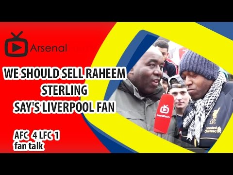 We Should Sell Raheem Sterling say's Liverpool Fan | Arsenal 4 Liverpool 1
